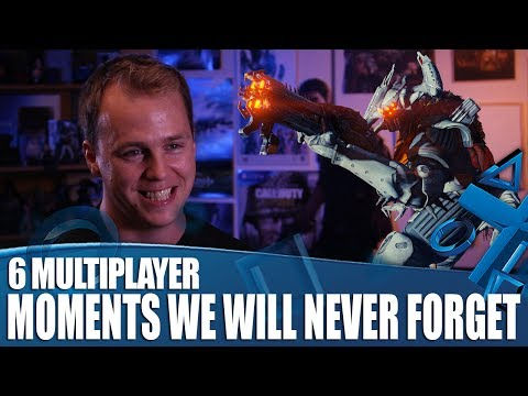 6 Multiplayer Moments We'll Never Forget