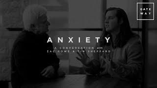 Anxiety: A Journey to Freedom   Zac Rowe & Tim Sheppard