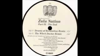 Alan Barratt - Zulu Nation Part IX - The End - The Witch Doctor Remix