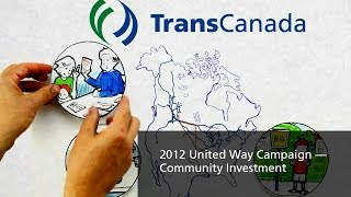 TransCanada — 2012 United Way Campaign — Community Investment