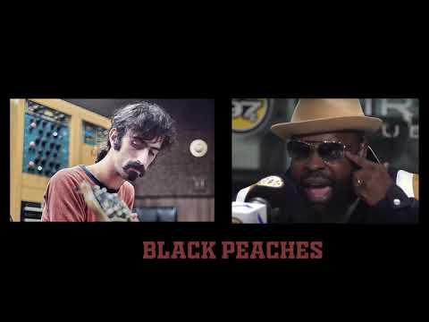 Black Peaches (Frank Zappa & Black Thought Mashup)