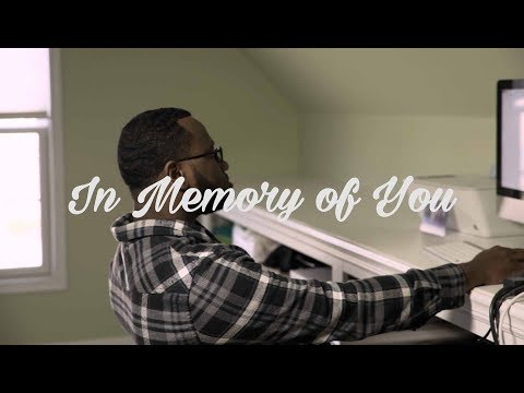 """In Memory of You"" 