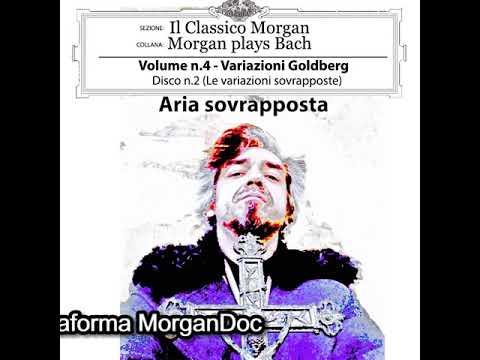 Morgan - Il Classico Morgan - Morgan plays Bach - Aria sovrapposta