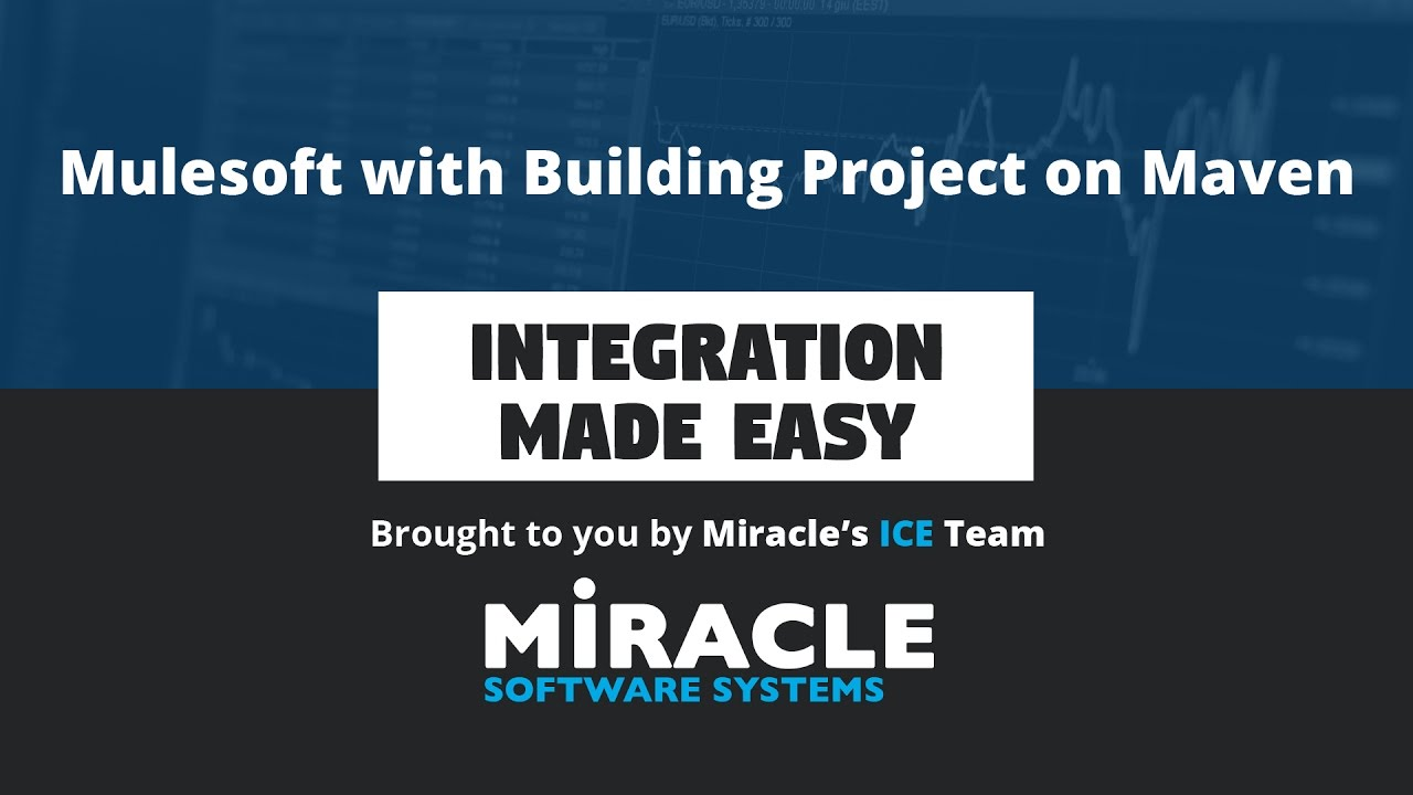 MuleSoft with Building Project on Maven   Integration Made Easy