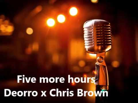 Five more hours KARAOKE Deorro x Chris Brown