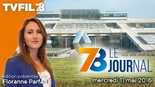 7/8 Le Journal – Edition du mercredi 11 mai 2016