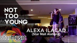 Alexa Ilacad - Not Too Young (Album Launch)