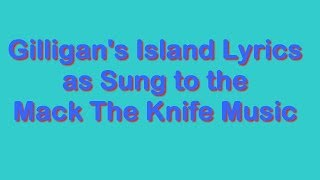 Gilligan Island Theme Lyrics as Sung to Mack The Knife - Travels With Phil
