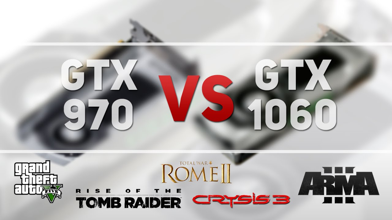 Тест: GeForce GTX 970 против GTX 1060.