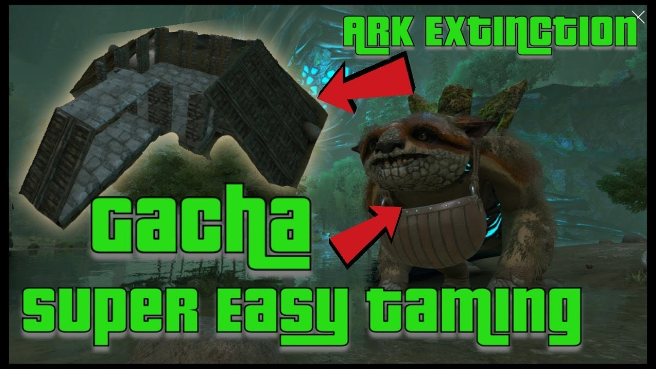Ark Extinction- Super Easy Gacha Taming!
