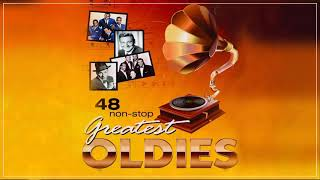 48 Non-Stop Greatest Oldies - Oldies But Goodies 50's 60's 70's
