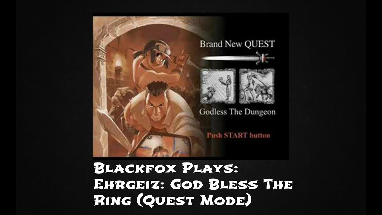 Blackfox Plays Ehrgeiz God Bless The Ring   Quest Mode Sony Playstation