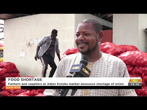 Farmers and suppliers at Adjen Kotoku market announce shortage of onion -Adom TV News (16-9-21)