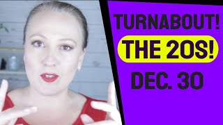 Major Turnabout! Welcome to the 20s! | Angelic Message for the Week of December 30, 2019