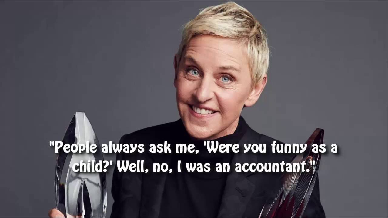Famous quotes by famous people 💖 Ellen Degeneres ♬ Part ♯2