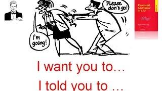 Сложное дополнение конструкция -  'I want you to...'