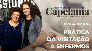 Prática da Visitação a Enfermos | Capelania