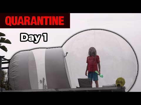 24 Hours Trapped In A Quarantine Bubble (30 Days)