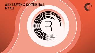 Alex Leavon & Cynthia Hall - My All (Extended Mix) RNM + Lyrics