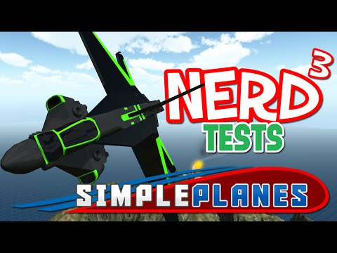 Nerd³ Tests... SimplePlanes