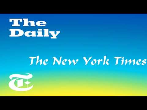 The Daily Podcasts The New York Times on Monday, Nov. 6, 2017