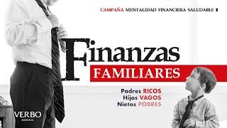 Finanzas familiares, padres ricos, hijos vagos, nietos pobres – Apóstol Mario Benavides