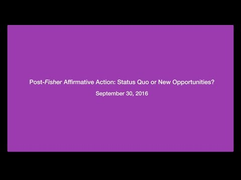 Post - Fisher Affirmative Action: Status Quo or New Opportunities?
