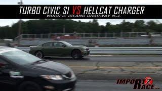 Turbo Civic Si vs Hellcat Charger