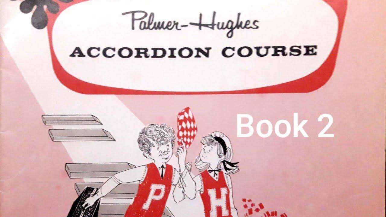 PALMER-HUGHES ACCORDION COURSE Book 2