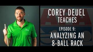 Corey Deuel - Ep 9 - Analyzing an 8-Ball Rack - Pool Tips - Billiard Training