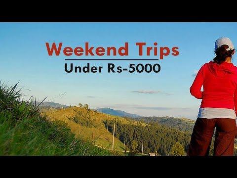 सबसे सस्ती Weekend Trip Destinations, 5000 के अंदर - Near to Delhi