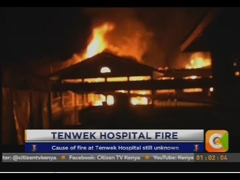 Property worth millions destroyed in Tenwek Hospital fire