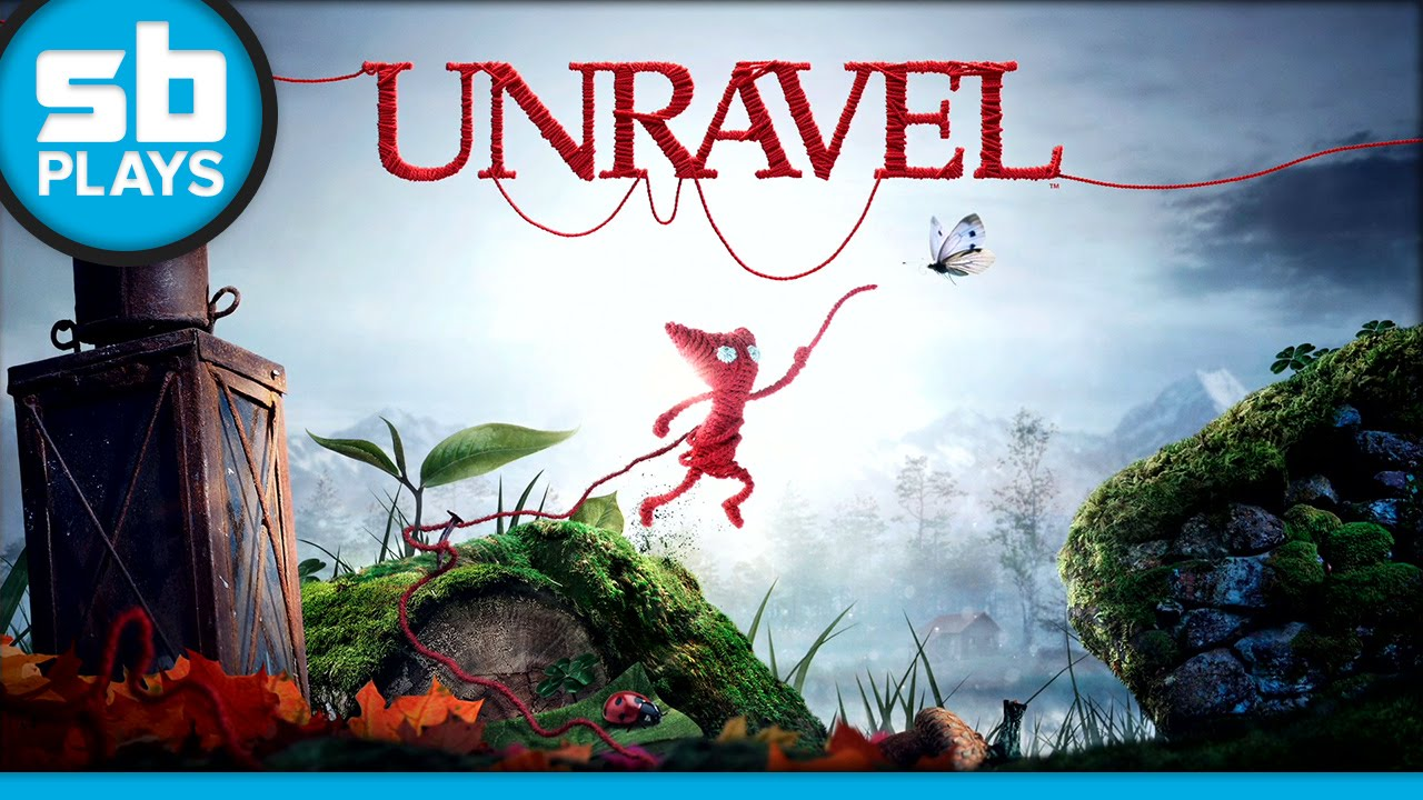 First Play: Unravel