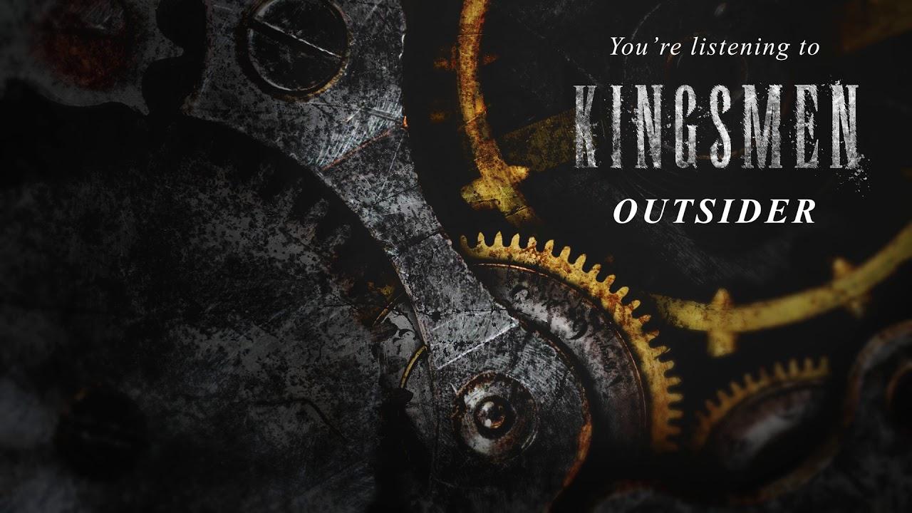 KINGSMEN — Outsider (Official Audio Stream)