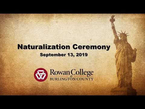 Naturalization Ceremony Held at Rowan College at Burlington County 2019
