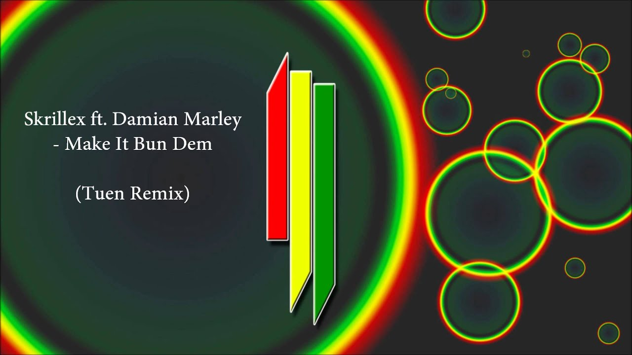skrillex make it bun dem dj laudz remix mp3 download