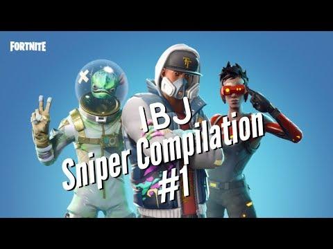 Fortnite Sniper Compilation #1 / IBJ