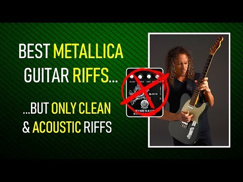 15 Metallica clean riffs you MUST KNOW (+TABS)