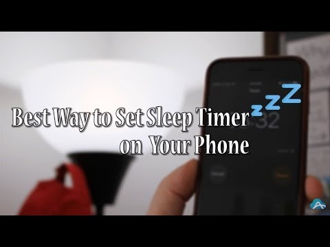 How to Set Sleep Timer on Your Phone