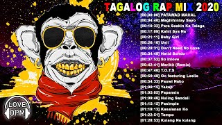 Tagalog Rap Mix Song of All Time ❤️ Mix OPM Rap 2020 ❤️ Nonstop OPM Tagalog Rap