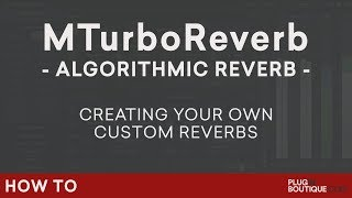 MeldaProduction MTurboReverb | Make Your Own Reverb Tutorial | Creative Mixing Reverb
