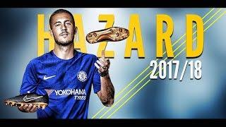 Eden hazard ● skills & goals ● 2017/18   hd   1080p