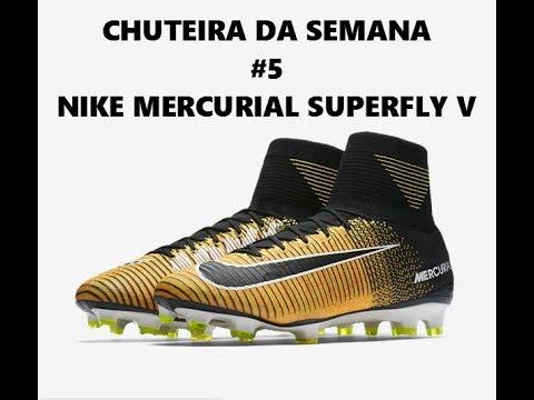 Chuteira Da Semana  5- Nike Mercurial Superfly V (Amarelo Preto ... acecc3cbd5c2f