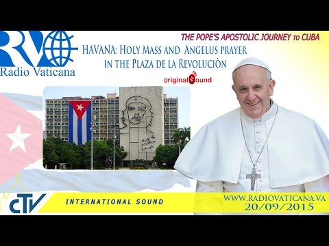 Pope Francis in Cuba-Holy Mass and Angelus in Havana