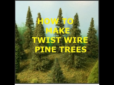 MODEL RAILROAD SCENERY / MAKE TWIST WIRE PINE TREES