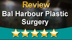 Bal Harbour Plastic Surgery Bay Harbor Islands          Amazing           5 Star Review by Milu...