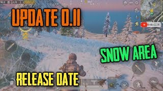0.11 UPDATE Release Date Confirm | SNOW MAP Area Gameplay | PUBG Mobile 0.11 Update