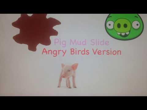 Baby MacDonald Pig Mud Slide Angry Birds Version