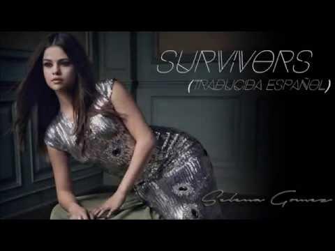 Selena Gomez - Survivors (Traducida Español)
