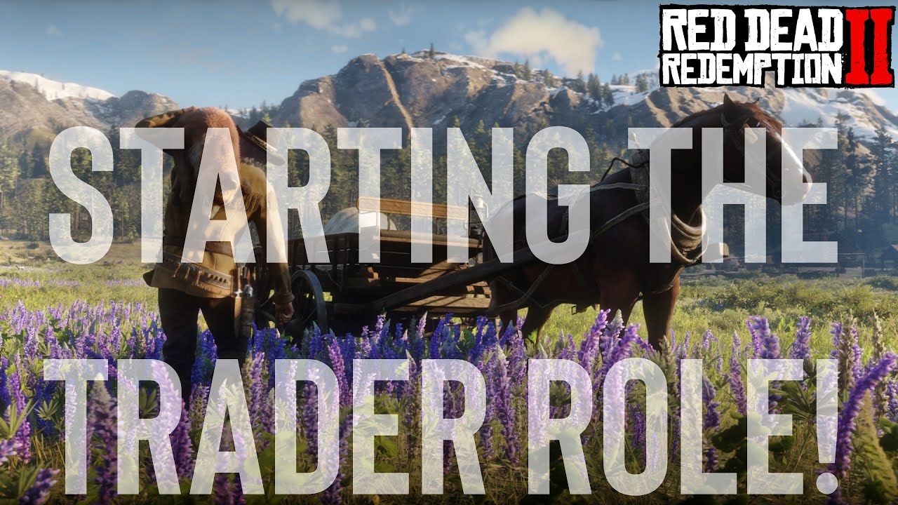 Red Dead Redemption 2 Online Starting The Trader Role Youtube